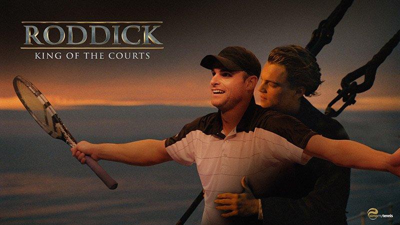 Andy Roddick Titanic King of the World