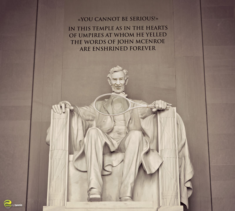 John-McEnroe_you-cannot-be-serious Lincoln Memorial